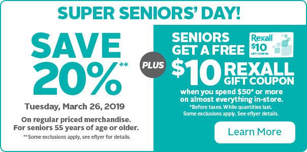 Seniors' Day: Save 20% + get a $10 Rexall coupon.